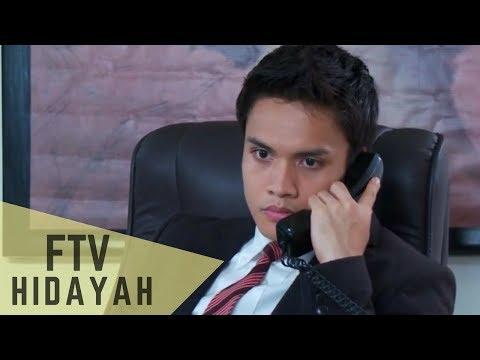 FTV Hidayah 104 - Kasihi Ibu Sebelum Menyesal