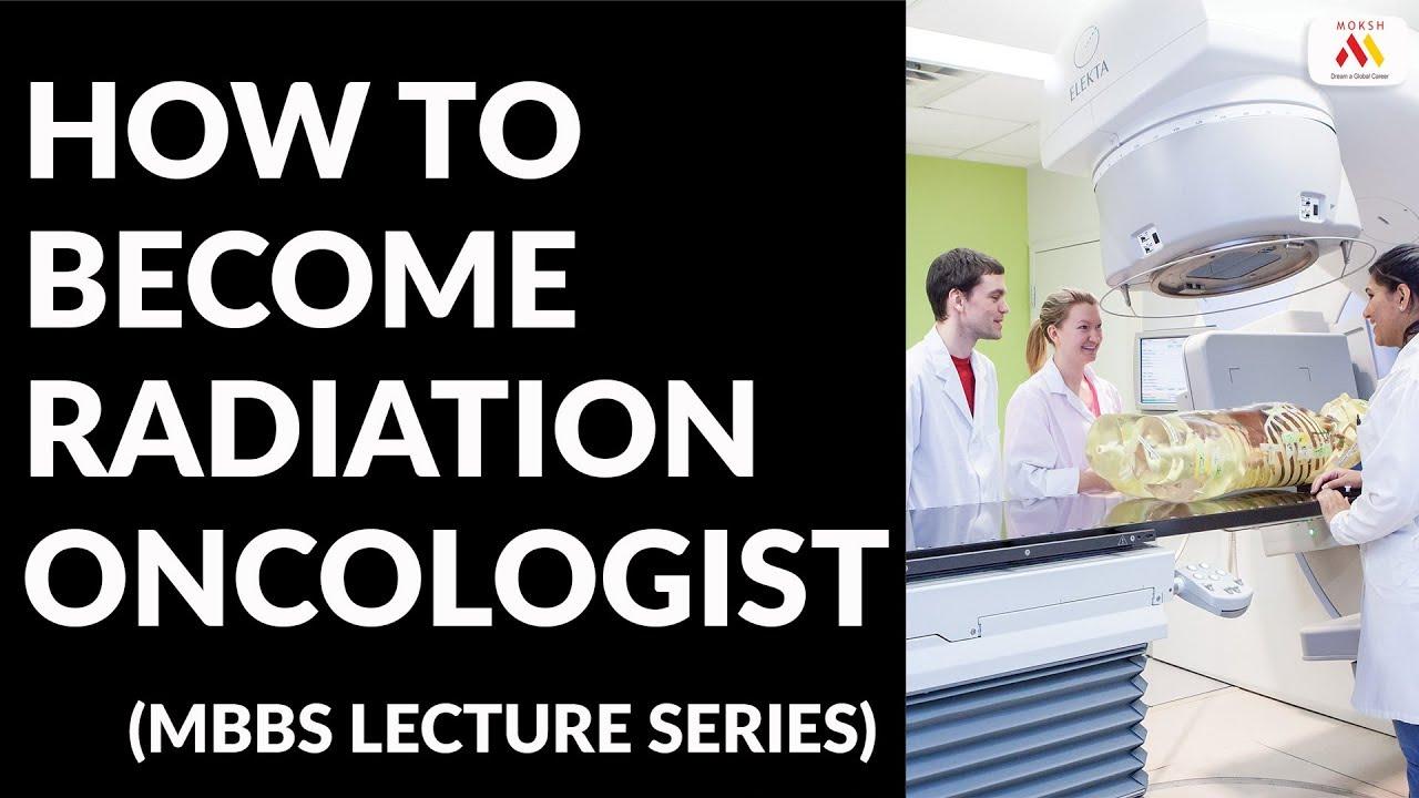Career as Radio-Oncologist | Radiology | Oncology | Moksh PG Career Series  | NEXT | USMLE
