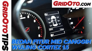 Bedah Fitur MID Canggih Wuling Cortez 1.5 | GridOto Tips