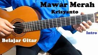 Krisyanto Mawar Merah ( Intro ) - Belajar Gitar Untuk Pemula