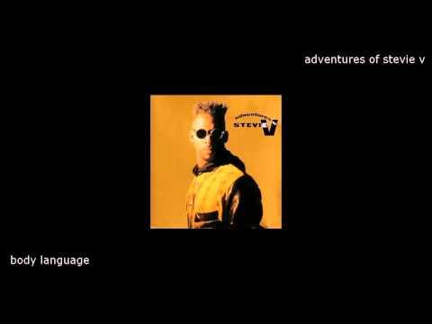 Adventures of Stevie V - Body language