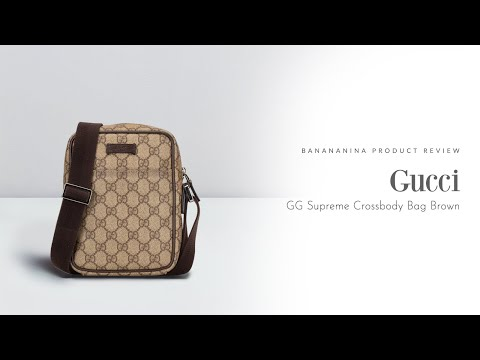 Banananina Product Review: Gucci GG Supreme Crossbody Bag Brown