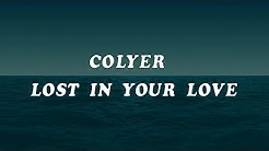 Colyer - Lost In Your Love (Lyrics)