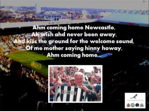 Coming home Newcastle (with lyrics)