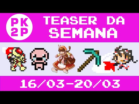 Teaser / Spoiler dos Vídeos da Semana • 16/03-20/03 • Canal Press Key to Play