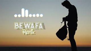 Bewafa |Remix| [IMRAN KHAN] [What'Sapp status] its_ashish_jakhal