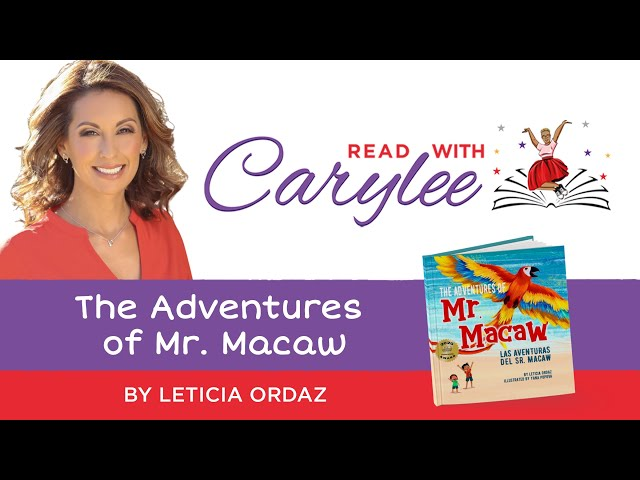 The Adventures of Mr  Macaw by Leticia Ordaz