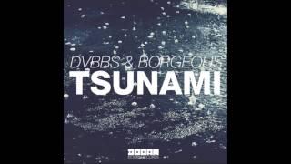 Tsunami Original Mix DVBBS Borgeous - Audio HD.mp3