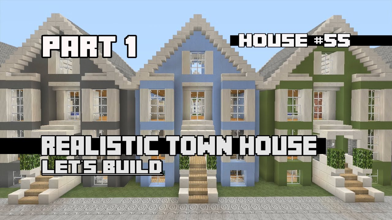 Let 39 S Build A Realistic Town House Part 1 House 55 Youtube