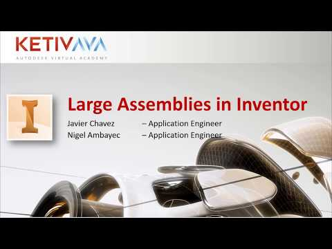 Large Assemblies in Inventor | Autodesk Virtual Academy