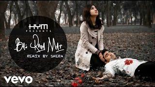 Hym - Bas Rona Mat (Remix)