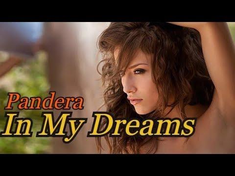 Pandera - In My Dreams  (Music Video)