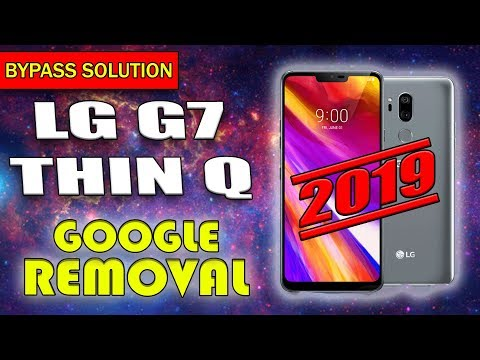 UPDATED BYPASS FRP GOOGLE LOCK LG G7 REMOVE GOOGLE LG G7 THINQ ANDROID 8.0 8.1 JULY 2019