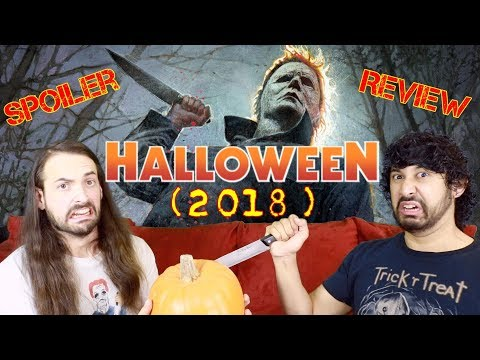 HALLOWEEN (2018) – Movie Review!!!  *SPOILERS*