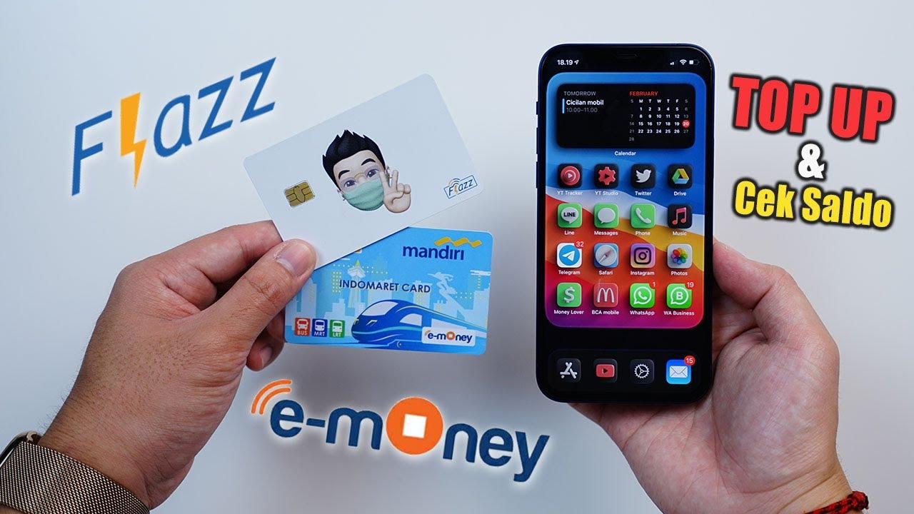 Cara Top Up Cek Saldo Flazz Card Dan E Money Di Iphone Youtube