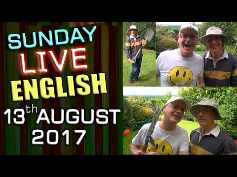 LIVE English Lesson - SUN 13th AUGUST 2017 - Learn to Speak English - Grammar / Questions / Chat