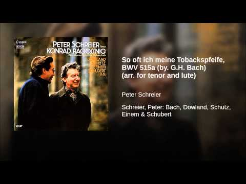 So oft ich meine Tobackspfeife, BWV 515a (by. G.H. Bach) (arr. for tenor and lute)