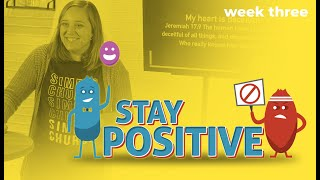 STAY POSITIVE | Week 3 | Three Truths to Build Your Confidence  | Pastor Layne Rinke