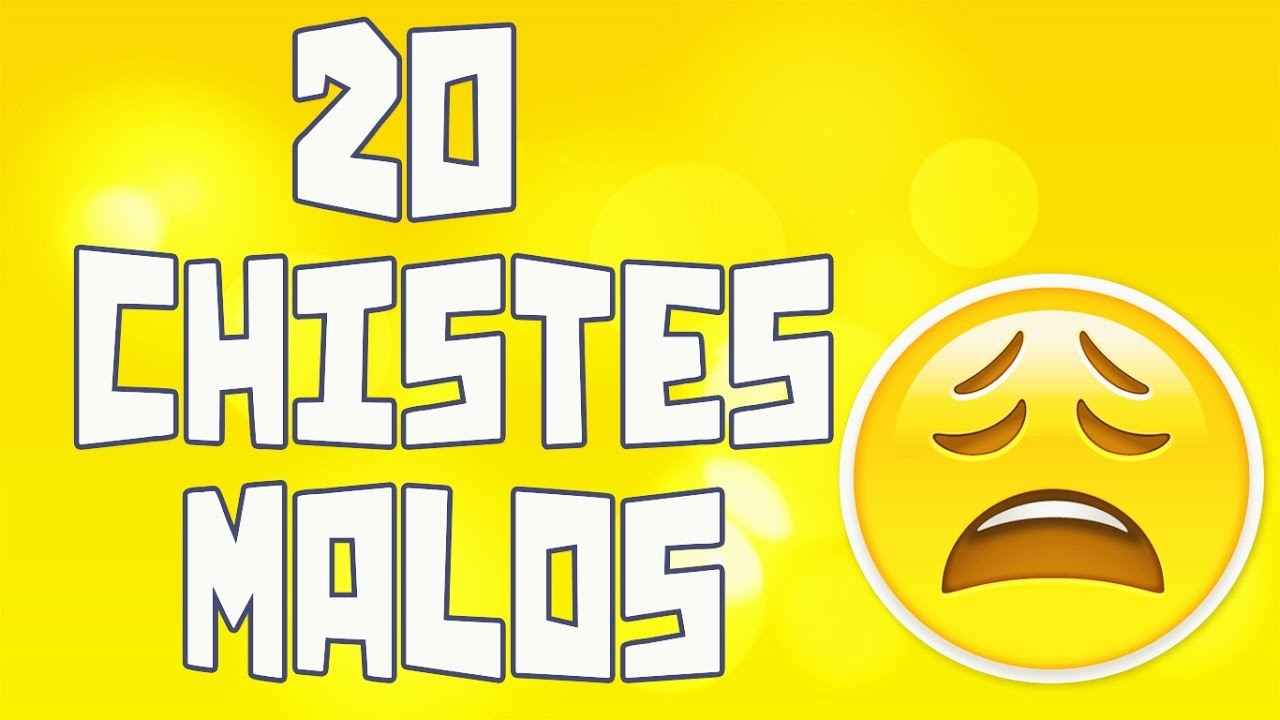20 Chistes malos que te harán reír #eight