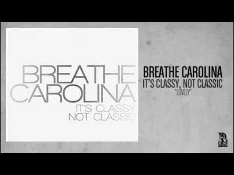 Breathe Carolina - Lovely