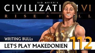 Let's Play: Civilization VI - Makedonien (112)   Rise & Fall [Deutsch]
