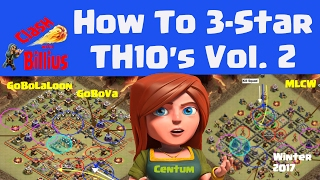 Clash of Clans | How to 3-Star Townhall 10's - Volume 2