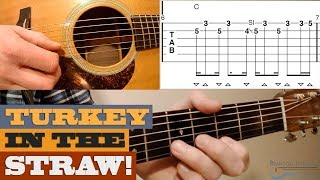 """""""Turkey in the Straw""""   Traditional – Beginner/Intermediate Guitar Lesson with TAB"""