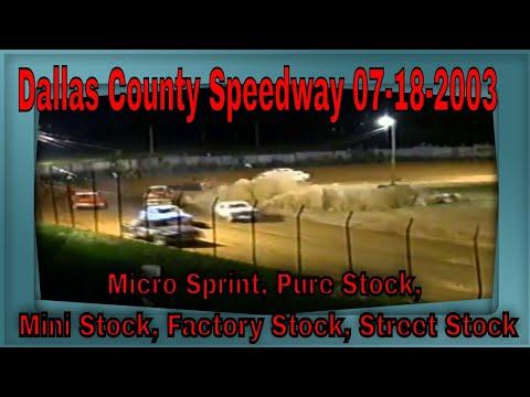 Dallas County Speedway 07-18-2003 Micro Sprint, Pure Stock, Mini Stock, Factory Stock, Street Stock