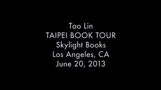 TAO LIN, TAIPEI BOOK TOUR 2013
