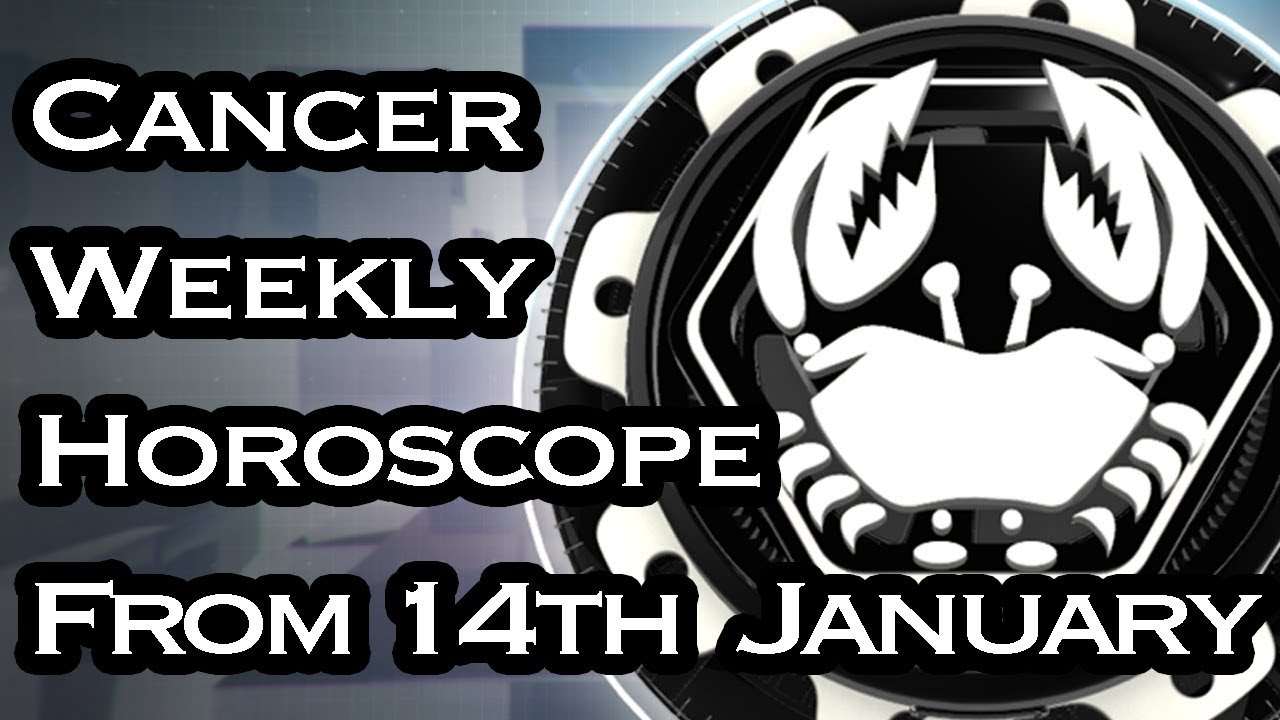 Cancer Horoscope - Cancer Weekly Horoscope From 14th January 2019 In Hindi  | Preview