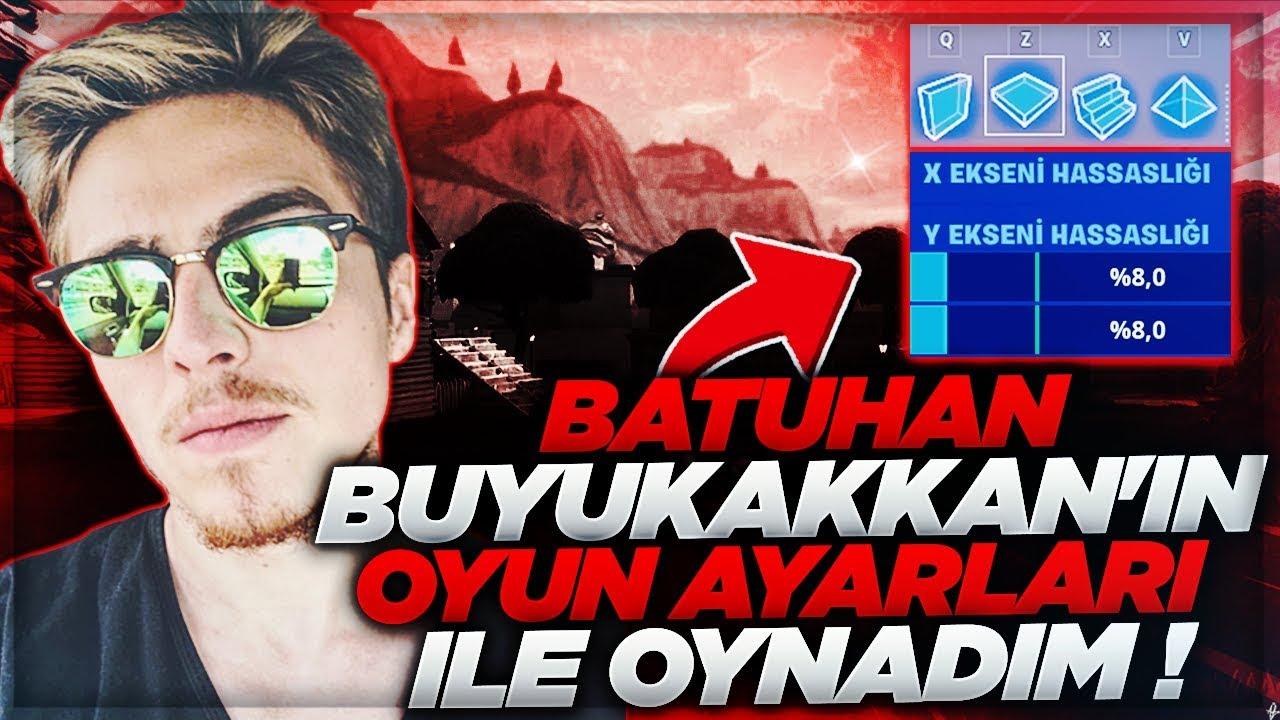 BATUHAN BÜYÜKAKKAN'IN AYARLARI İLE OYNADIM! (Fortnite Türkçe)