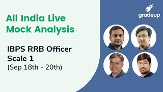 IBPS RRB Officer 2019 All India Free Live Mock (18th-19th Sept 2019): Live Video Analysis