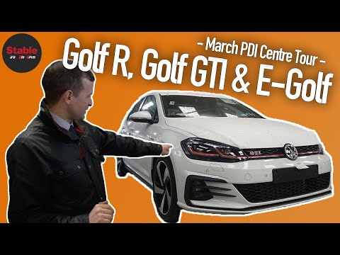 Golf R, GTI & E-Golf | March PDI Centre Tour | Stable Lease