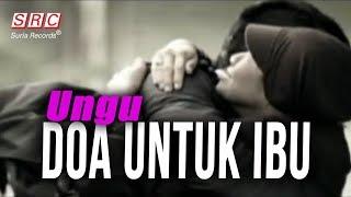 Download Lagu Ungu - Doa Untuk Ibu mp3