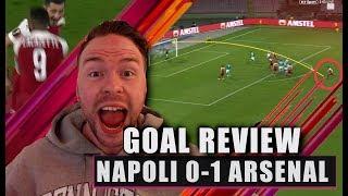 Lacazette's SCREAMER wins it! Napoli 0-1 Arsenal Goal Review