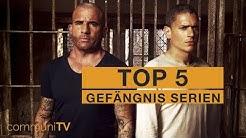 TOP 5: Gefängnis Serien