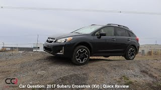 2017 Subaru Crosstrek (XV) | Short Review part 1/3