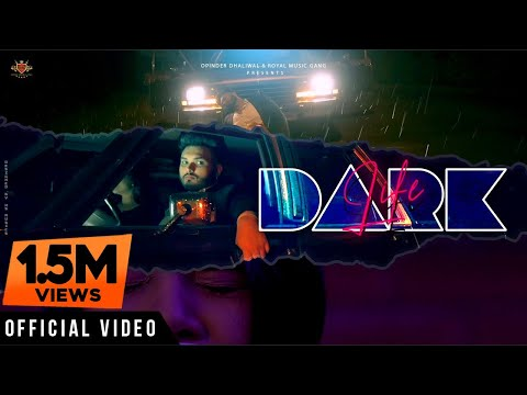 DARK LIFE : BIR Dhillon & Arshdeep Kaur [Official VIdeo] 604 Mafia | RMG | Latest Punjabi Song 2020