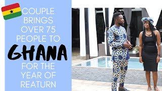 Couple Brings More Than 75 People to Ghana 🇬🇭 for the Year of Return - Certified Africa™