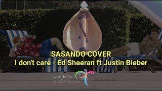 Ed Sheeran & Justin Bieber - I Don't Care ( sasando cover)