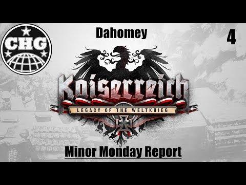Minor Monday Kaiserreich Report #4 - Kingdom of Dahomey