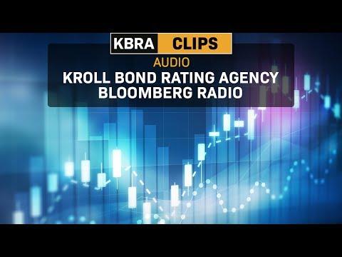 KBRA Clips: Kroll Bond Rating Agency Bloomberg Radio