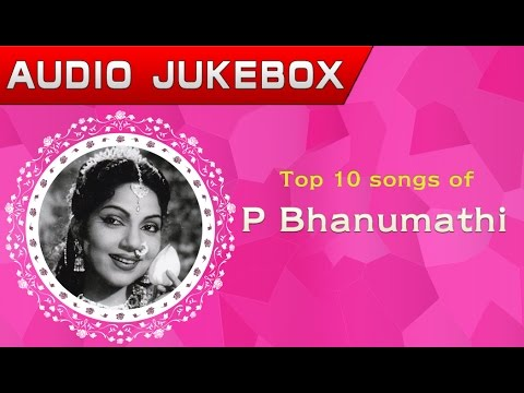 Top 10 songs of P Bhanumathi | Telugu Movie Audio Jukebox
