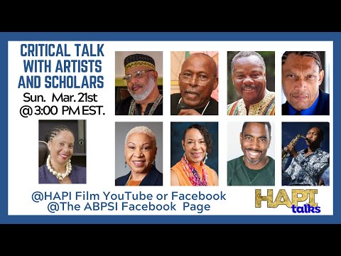 HAPI Talks: Critical Talk with Artists & Scholars - Hosted by Zetha Nobles.