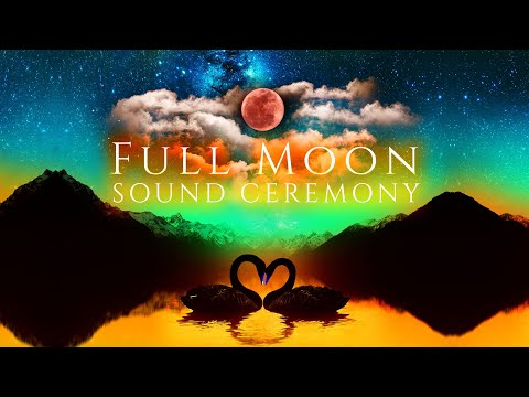 Full Moon Sound Ceremony ✦ Lunar Eclipse May 2021