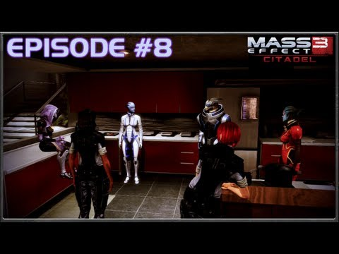 Mass Effect 3 - Apartment Visits & Let The Party Begin! - Citadel DLC - Episode 8