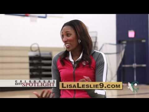 Calabasas City Spotlight - The Lisa Leslie Basketball & Leadership Academy