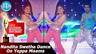 Nandita Swetha Dance For Yeppa Maama Treatu Song - SIIMA 2014 Awards