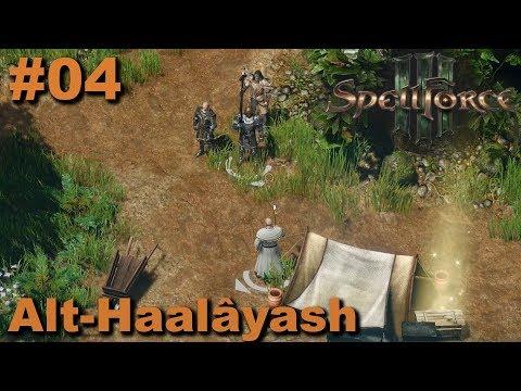 Spellforce 3 | #04 | Alt-Haalâyash | Let's Play (German)