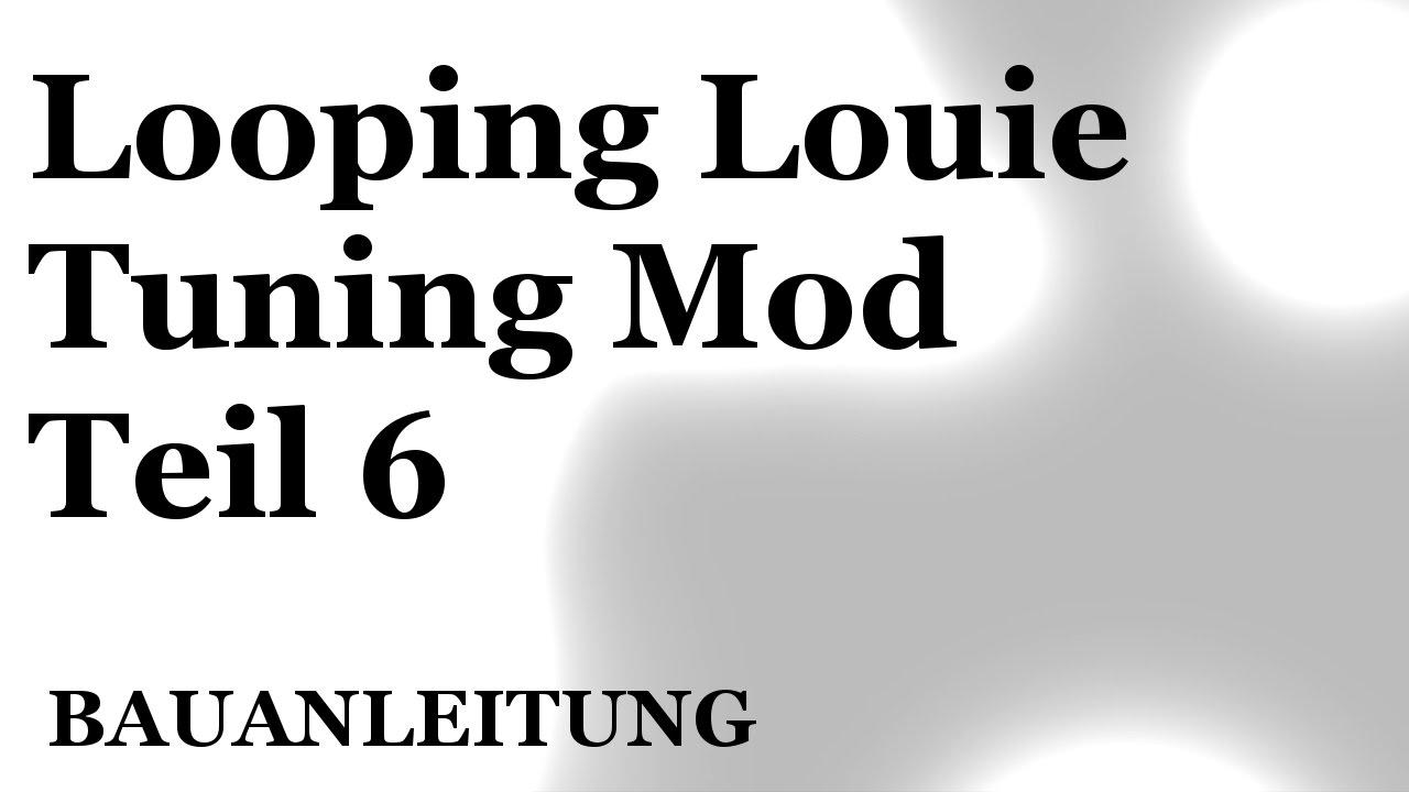Looping Louie Tuning Anleitung